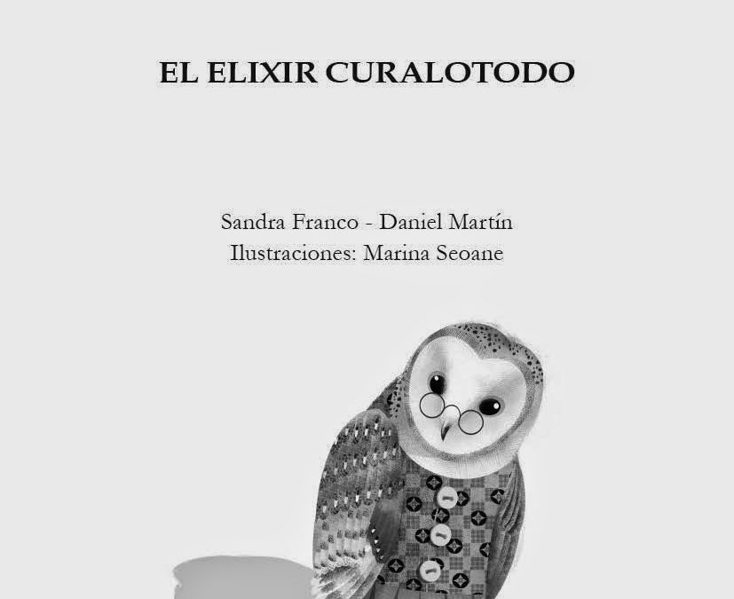 Reseñas al libro «El Elixir Curalotodo»