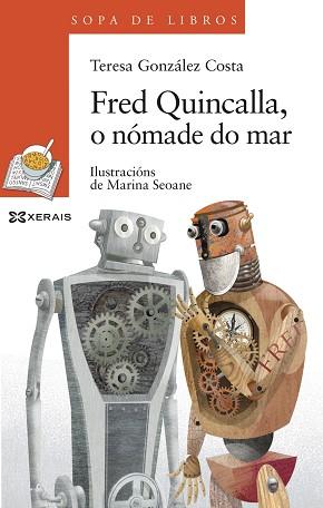 Fred Quincalla, o nómade do mar. Unha historia de Leopolda Diéguez